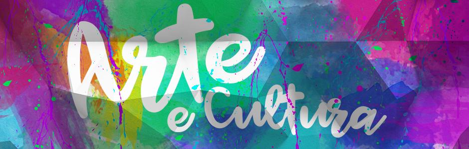 Banner Arte e Cultura